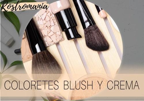 mejores coloretes blush y crema