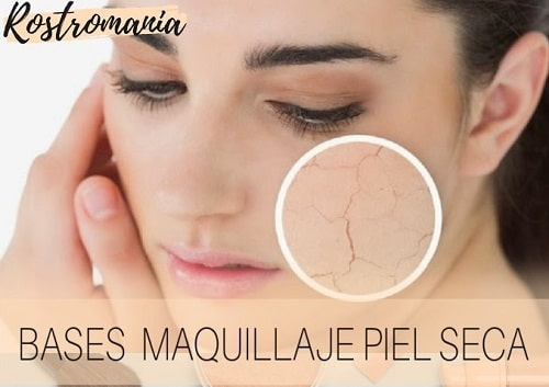 bases maquillaje piel seca